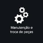 Manutenção e troca de peças